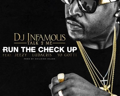 dj-infamous-talk2me-run-check-ft-jeezy-ludacris-yo-gotti