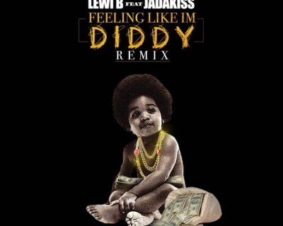 lewi-b-feeling-like-im-diddy-ft-jadakiss