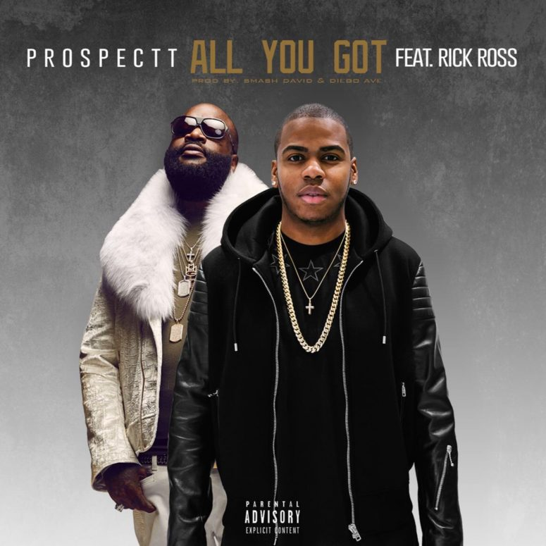 prospectt-all-you-got-rick-ross