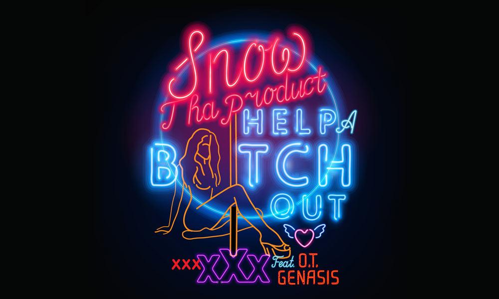 snow-da-product-help-a-bitch-out
