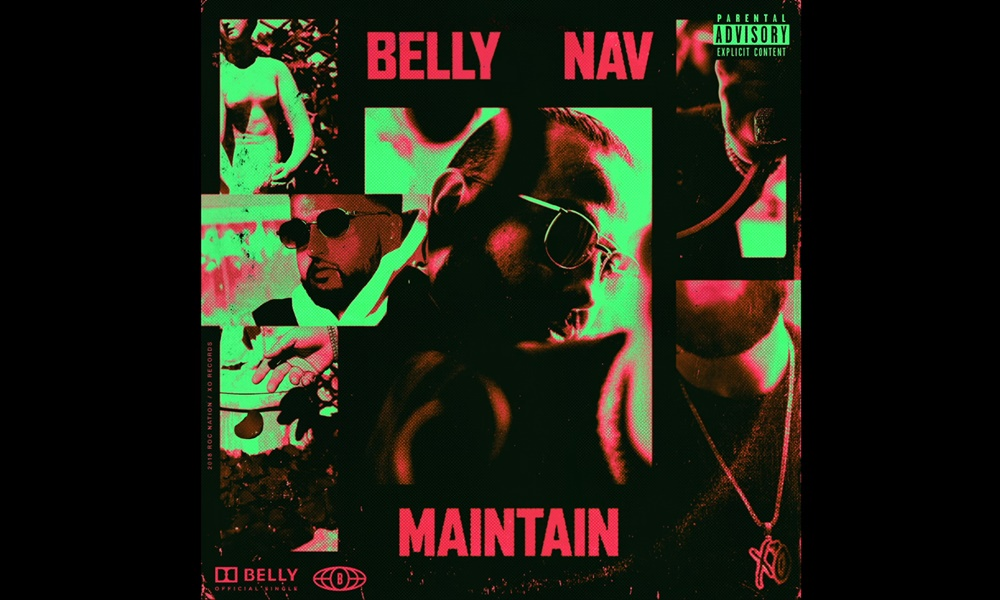 New Music: Belly Re-ups With Single 'Maintain' Feat. NAV