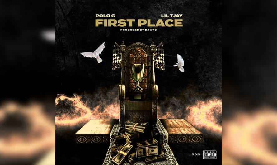 Polo G & Lil Tjay Drop Visual For New Collaboration 'First Place'