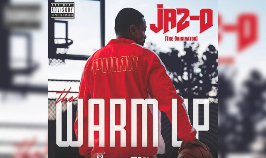 Jaz-O Drops New Project, 'The Warm Up' (EP)
